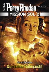 Mission SOL 2020 / 9: Qumishas Sehnsucht (eBook, ePUB)