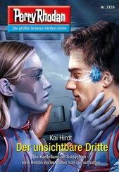 Perry Rhodan 3126: Der unsichtbare Dritte (eBook, ePUB)