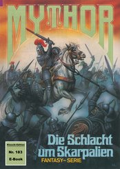 Mythor 183: Die Schlacht um Skarpalien (eBook, ePUB)