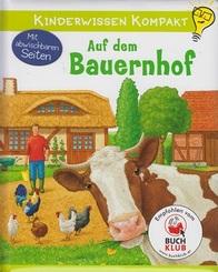 Kinderwissen kompakt - Auf dem Bauernhof