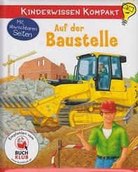 Kinderwissen kompakt - Auf der Baustelle