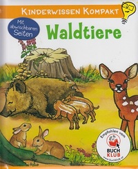 Kinderwissen kompakt - Waldtiere