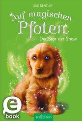 Auf magischen Pfoten - Der Star der Show (eBook, ePUB)
