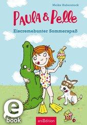 Paula und Pelle - Eiscremebunter Sommerspaß (eBook, ePUB)