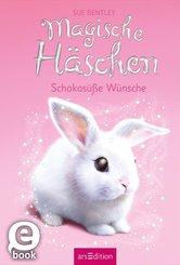 Magische Häschen - Schokosüße Wünsche (eBook, ePUB)