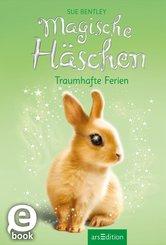 Magische Häschen - Traumhafte Ferien (eBook, ePUB)