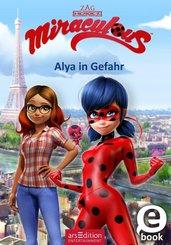 Miraculous - Alya in Gefahr (eBook, ePUB)