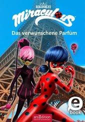 Miraculous - Das verwunschene Parfüm (eBook, ePUB)