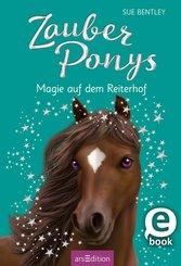 Zauberponys - Magie auf dem Reiterhof (eBook, ePUB)