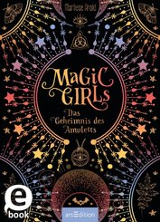 Magic Girls - Das Geheimnis des Amuletts (eBook, ePUB)