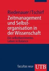 Zeitmanagement und Selbstorganisation in der Wissenschaft (eBook, ePUB)