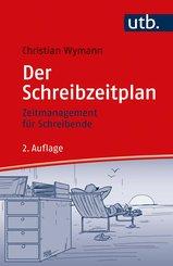 Der Schreibzeitplan: Zeitmanagement für Schreibende (eBook, ePUB)