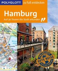 POLYGLOTT Reiseführer Hamburg zu Fuß entdecken (eBook, ePUB)