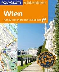 POLYGLOTT Reiseführer Wien zu Fuß entdecken (eBook, ePUB)