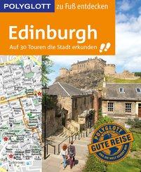 POLYGLOTT Reiseführer Edinburgh zu Fuß entdecken (eBook, ePUB)