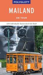 POLYGLOTT on tour Reiseführer Mailand (eBook, ePUB)