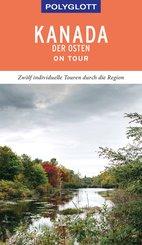 POLYGLOTT on tour Reiseführer Kanada - Der Osten (eBook, ePUB)