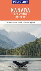 POLYGLOTT on tour Reiseführer Kanada - Der Westen (eBook, ePUB)