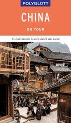POLYGLOTT on tour Reiseführer China (eBook, ePUB)