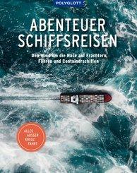 Abenteuer Schiffsreisen (eBook, ePUB)