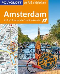 POLYGLOTT Reiseführer Amsterdam zu Fuß entdecken (eBook, ePUB)