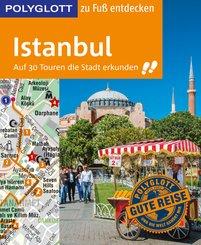 POLYGLOTT Reiseführer Istanbul zu Fuß entdecken (eBook, ePUB)