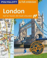 POLYGLOTT Reiseführer London zu Fuß entdecken (eBook, ePUB)