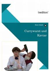 Currywurst und Kaviar (eBook, ePUB)