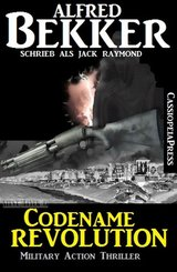 Codename Revolution: Military Action Thriller (eBook, ePUB)