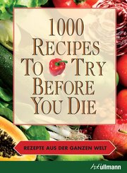 1000 Recipes To Try Before You Die (eBook, ePUB)