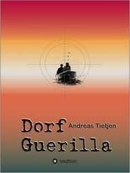Dorf Guerilla (eBook, ePUB)