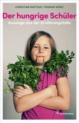 Der hungrige Schüler (eBook, ePUB)