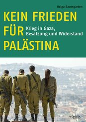 Kein Frieden für Palästina (eBook, ePUB)