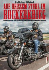 Auf heißem Stuhl im Rockerkrieg (eBook, ePUB)