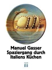 Spaziergang durch Italiens Küchen (eBook, ePUB)