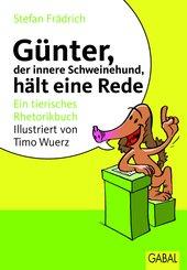 Günter, der innere Schweinehund, hält eine Rede (eBook, PDF)