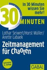 30 Minuten Zeitmanagement für Chaoten (eBook, PDF)