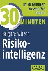 30 Minuten Risikointelligenz (eBook, PDF)