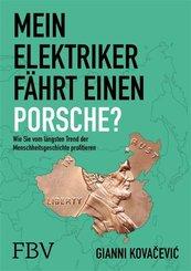 Mein Elektriker fährt einen Porsche? (eBook, PDF)