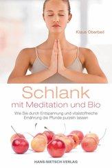 Schlank mit Meditation und Bio (eBook, ePUB)