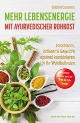 Mehr Lebensenergie mit ayurvedischer Rohkost (eBook, ePUB)