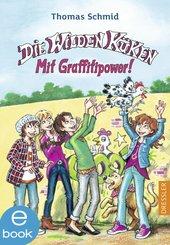 Die Wilden Küken - Mit Graffitipower! (eBook, ePUB)