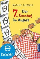 Der 7. Sonntag im August (eBook, ePUB)