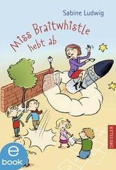 Miss Braitwhistle hebt ab (eBook, ePUB)