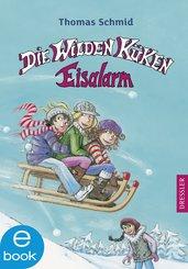 Die Wilden Küken. Eisalarm (eBook, ePUB)