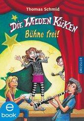 Die Wilden Küken - Bühne frei! (eBook, ePUB)
