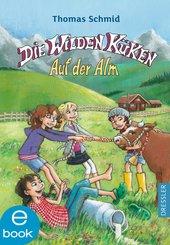 Die Wilden Küken - Auf der Alm (eBook, ePUB)