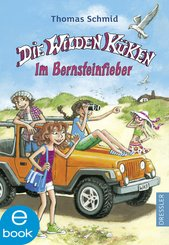 Die Wilden Küken - Im Bernsteinfieber (eBook, ePUB)