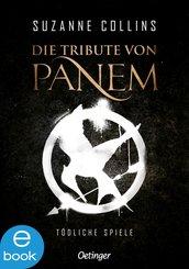 Die Tribute von Panem. Tödliche Spiele (eBook, ePUB)