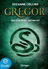 Gregor und der Schlüssel zur Macht (eBook, ePUB)